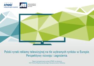Polski rynek reklamy telewizyjnej na tle wybranych rynków w Europie. Perspektywy rozwoju i zagrożenia